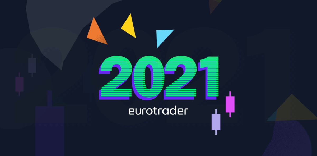 What does 2021 have in store for Eurotraders?